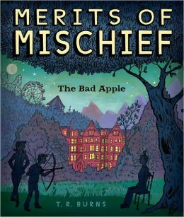 The Bad Apple (Merits of Mischief Series #1)