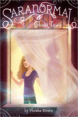 Ghost Town (Saranormal Series #1)