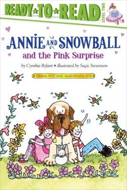 Annie and Snowball and the Pink Surprise (Annie and Snowball Series #4)