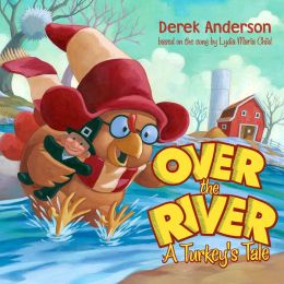 Over the River: A Turkey's Tale (with audio recording)