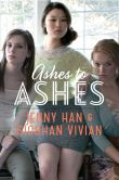 Book Cover Image. Title: Ashes to Ashes (Burn for Burn Series #3), Author: Jenny Han