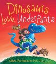Book Cover Image. Title: Dinosaurs Love Underpants:  with audio recording, Author: Claire Freedman