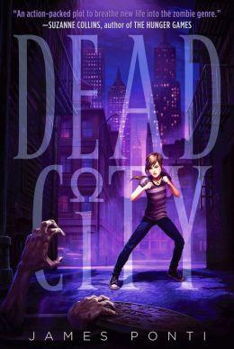 Dead City (Dead City Series #1)