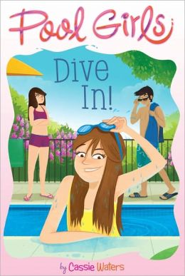 Dive In! (Pool Girls Series #1)