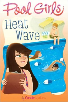 Heat Wave (Pool Girls Series #2)