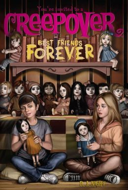 Best Friends Forever (You're Invited to a Creepover Series #6)