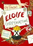 Book Cover Image. Title: Eloise at Christmastime (Eloise Series), Author: Kay Thompson