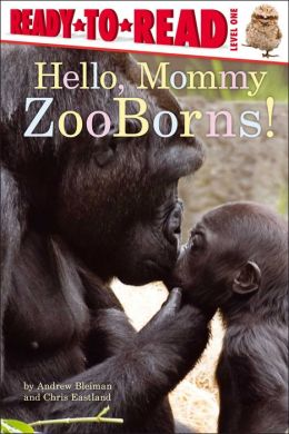 Hello, Mommy ZooBorns!