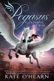 Book Cover Image. Title: Olympus at War (Pegasus Series #2), Author: Kate O'Hearn