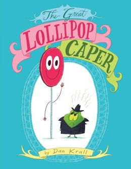 The Great Lollipop Caper: with audio recording