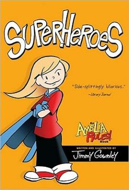Superheroes (Amelia Rules! Series)