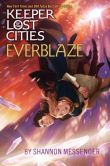 Book Cover Image. Title: Everblaze, Author: Shannon Messenger