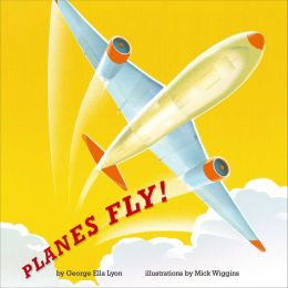 Planes Fly!: with audio recording