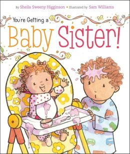 You're Getting a Baby Sister!: with audio recording