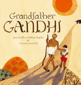 Grandfather Gandhi: with audio recording
