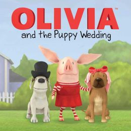OLIVIA and the Puppy Wedding: with audio recording