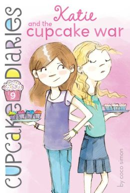 Katie and the Cupcake War (Cupcake Diaries Series #9)
