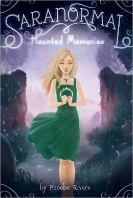 Haunted Memories (Saranormal Series #2)