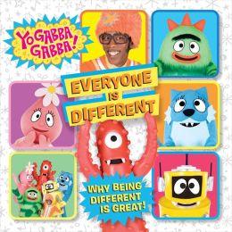 Everyone Is Different (Yo Gabba Gabba! Series)