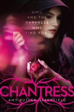 Chantress (Chantress Series #1)