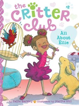 All About Ellie (Critter Club Series #2)