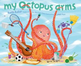 My Octopus Arms: with audio recording
