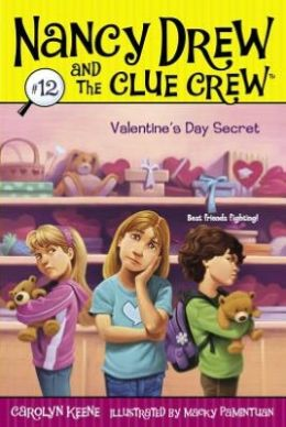 Valentine's Day Secret (Nancy Drew and the Clue Crew Series #12)