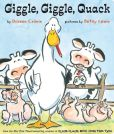 Book Cover Image. Title: Giggle, Giggle, Quack:  with audio recording, Author: Doreen Cronin
