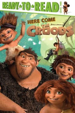Here Come the Croods!