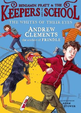 The Whites of Their Eyes (Benjamin Pratt and the Keepers of the School Series #3)