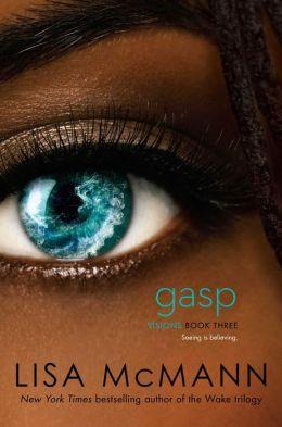 Gasp (Visions Series #3)
