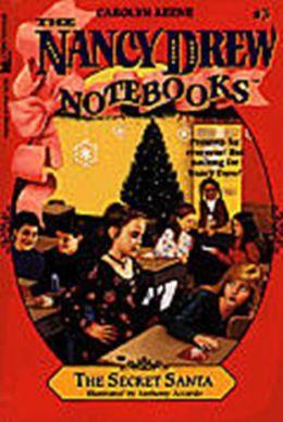 The Secret Santa (Nancy Drew Notebooks Series #3)