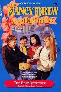 The Best Detective (Nancy Drew Notebooks Series #8)