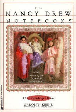 The Gumdrop Ghost (Nancy Drew Notebooks Series #33)