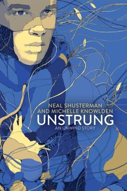 UnStrung (Unwind Dystology Series)