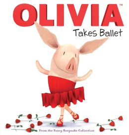 OLIVIA Takes Ballet: From the Fancy Keepsake Collection