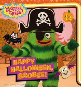 Happy Halloween, Brobee!: with audio recording