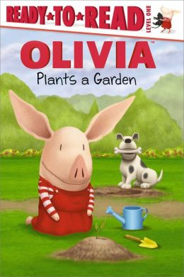 Olivia Plants a Garden (Ready-to-Read Series Level 1)