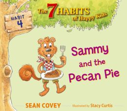Sammy and the Pecan Pie: Habit 4 (with audio recording)