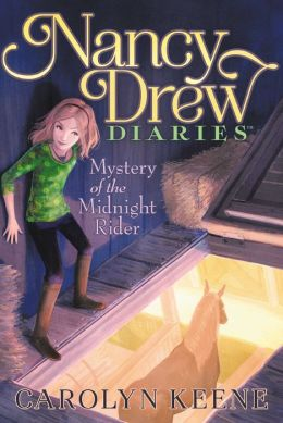 Mystery of the Midnight Rider (Nancy Drew Diaries Series #3)
