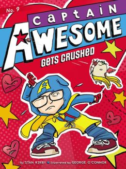 Captain Awesome Gets Crushed (Captain Awesome Series #9)
