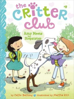 Amy Meets Her Stepsister (Critter Club Series #5)