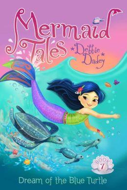 Dream of the Blue Turtle (Mermaid Tales Series #7)