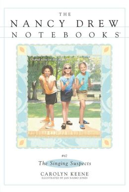 The Singing Suspects (Nancy Drew Notebooks Series #67)