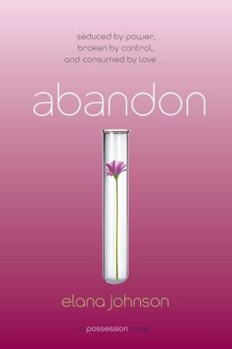 Abandon: A Possession Novel