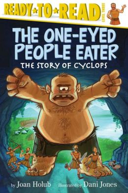 The One-Eyed People Eater: The Story of Cyclops (with audio recording)