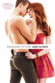 Book Cover Image. Title: Because of Low, Author: Abbi Glines