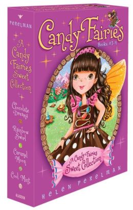 A Candy Fairies Sweet Collection: Chocolate Dreams; Rainbow Swirl; Caramel Moon; Cool Mint