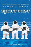Book Cover Image. Title: Space Case, Author: Stuart Gibbs