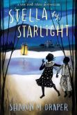 Book Cover Image. Title: Stella by Starlight, Author: Sharon M. Draper